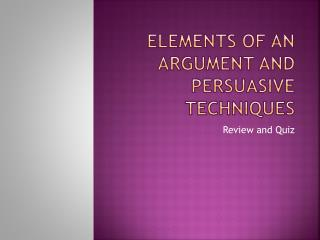Elements of an Argument and Persuasive Techniques