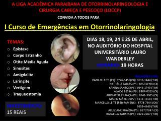 A LIGA ACADÊMICA PARAIBANA DE OTORRINOLARINGOLOGIA E CIRURGIA CABEÇA E PESCOÇO (LOCCP)