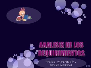 ANALISIS DE LOS REQUIRIMIENTOS