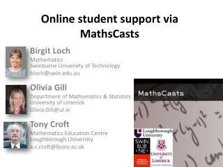 Online student support via MathsCasts