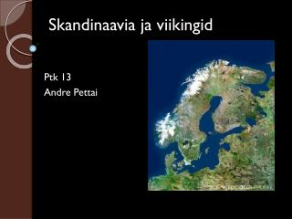 Skandinaavia ja viikingid