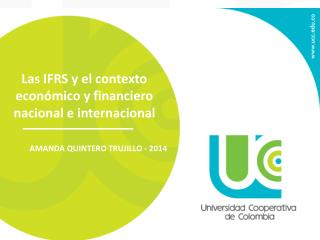 Las IFRS y el contexto económico y financiero nacional e internacional