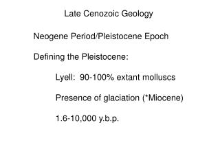Late Cenozoic Geology