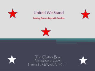 United We Stand Creating Partnerships with Families