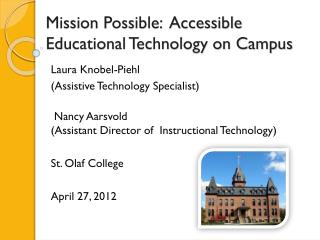 Mission Possible:  Accessible Educational Technology on Campus