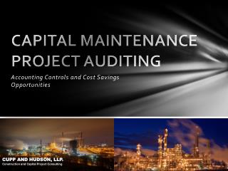 CAPITAL MAINTENANCE PROJECT AUDITING