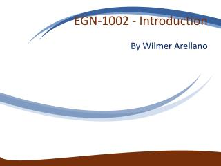 EGN-1002 - Introduction