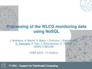 Processing of the WLCG monitoring data using  NoSQL