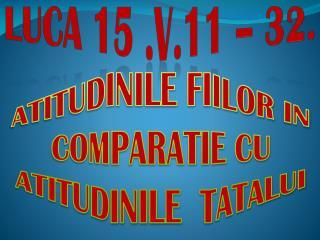 LUCA 15 .V.11 –  3 2.