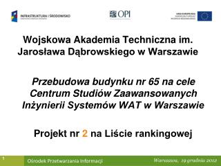 Wojskowa Akademia Techniczna im. Jaros?awa D?browskiego w Warszawie