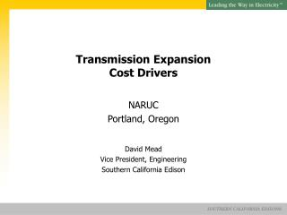 Transmission Expansion  Cost Drivers
