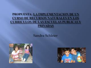 Sandra  Schleier