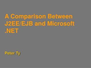 A Comparison Between J2EE