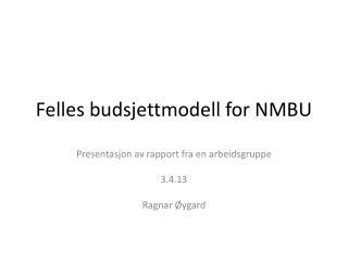 Felles budsjettmodell for NMBU