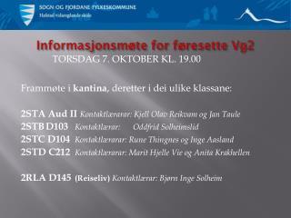 Informasjonsmøte for føresette Vg2