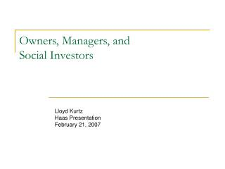 Owners, Managers, and  Social Investors