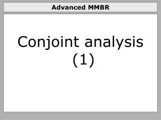 Advanced MMBR