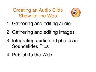 Creating an Audio Slide Show for the Web