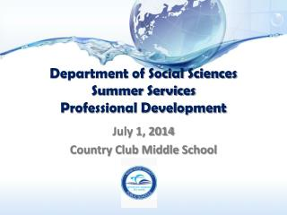 Department of Social Sciences Summer Services  Professional Development