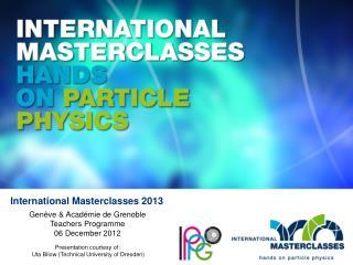 Genève &  Académie  de  Grenoble Teachers Programme 06 December  2012