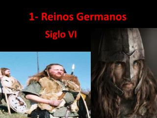 1- Reinos Germanos