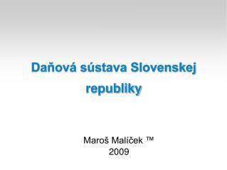 Daňová sústava Slovenskej republiky