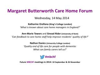 Margaret Butterworth Care Home Forum