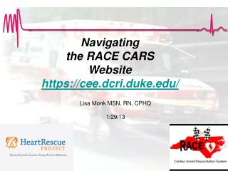 Navigating  the RACE CARS Website https://cee.dcri.duke /