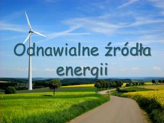 Odnawialne ?r�d?a energii