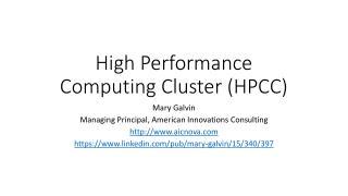 High Performance Computing  Cluster (HPCC)