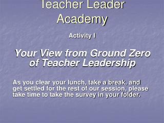 Teacher Leader Academy