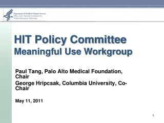 HIT Policy Committee Meaningful Use Workgroup