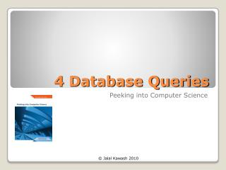 4 Database Queries