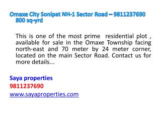 Omaxe  City  Sonipat  NH-1 Sector Road – 9811237690 800 sq- yrd