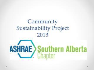 Community Sustainability Project 2013