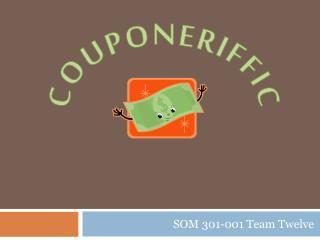 SOM 301-001 Team Twelve