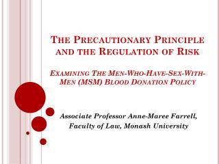 Associate Professor Anne-Maree Farrell,  Faculty of Law, Monash University