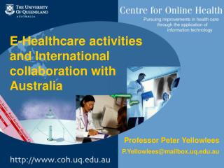 E-Healthcare activities and International collaboration with Australia