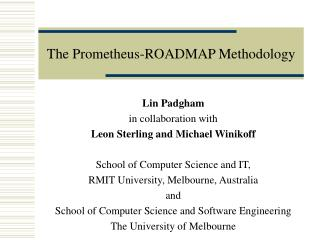 The Prometheus-ROADMAP Methodology