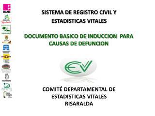 DOCUMENTO BASICO DE INDUCCION   PARA CAUSAS DE DEFUNCION