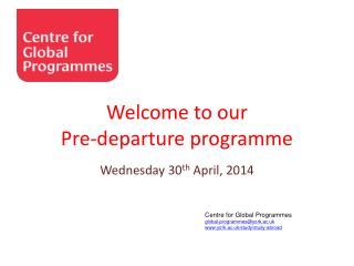 Centre for Global Programmes global-programmes@york.ac.uk york.ac.uk/study/study-abroad