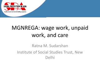 MGNREGA: wage work, unpaid work, and care
