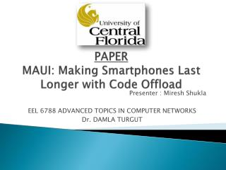 PAPER MAUI: Making Smartphones Last Longer with Code Offload