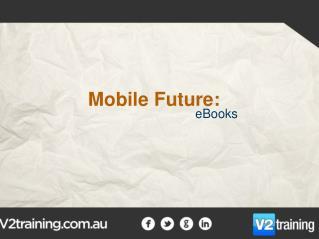 Mobile Future: