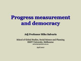 Progress measurement  and democracy