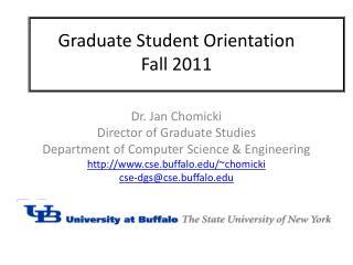 Graduate Student Orientation Fall  2011