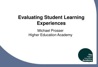 Evaluating Student Learning Experiences