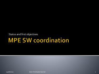 MPE SW coordination