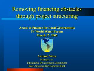 Removing financing obstacles through project structuring