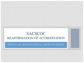 SACSCOC Reaffirmation of Accreditation